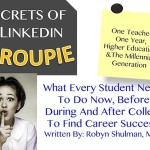 Secrets Of A Linkedin Groupie: What Every College Student Needs To Know Now..