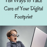 10 Ways to Take Clean Up Your Digital Footprint