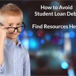 Ways to Avoid Student Loan Debt